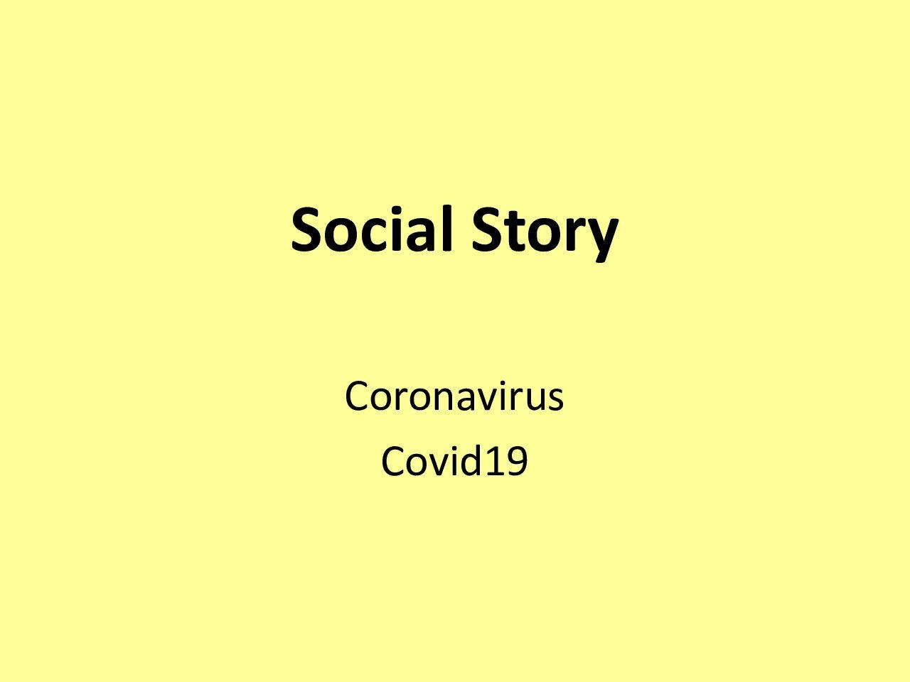 Social Story Coronavirus Covid 19